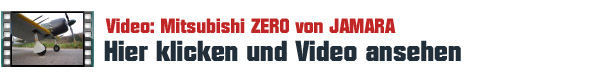 Video & Test: Mitsubishi A6M ZERO von JAMARA